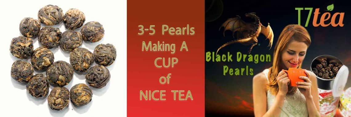 Black Dragon Pearls T7 TEA Best Seller